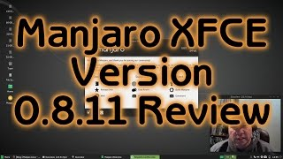 Manjaro 0.8.11 XFCE Review