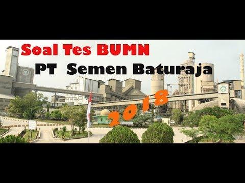 Soal Tes BUMN PT Semen Baturaja 2018 100%Asli