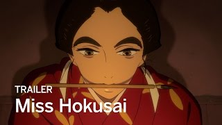 MISS HOKUSAI | New Release 2016