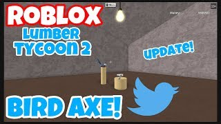 The Bird Axe! Roblox Lumber Tycoon 2 (Twitter Axe)