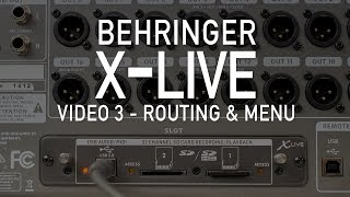 Behringer X-Live - Video 3 - Routing & Menu