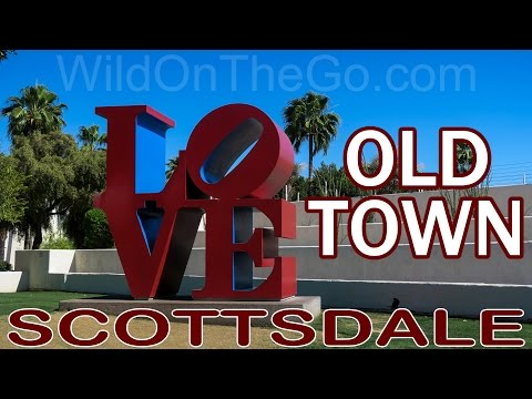Old Town Scottsdale Arizona Full Time RV Travel