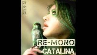 Re-Mono - Catalina (Katsarov Remix) [Preview]