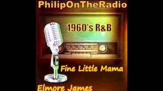 Fine little mama   Elmore James