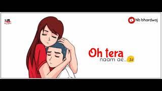 MAIN TERI HO GAYI song   millind Gaba   new romantic WhatsApp status