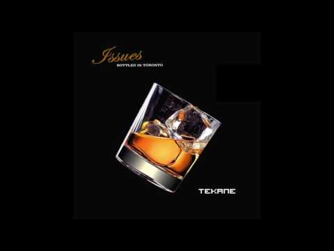 Tekane - Issues (Official Audio)