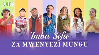 "Swahili Worship and Praise Song 2020 | ""Imba Sifa za Mwenyezi Mungu"" (Music Video)"
