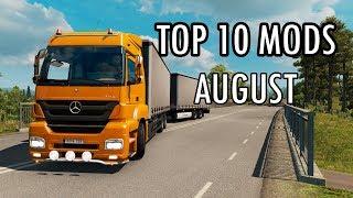 TOP 10 MODS (AUGUST 2018) - Euro Truck Simulator 2