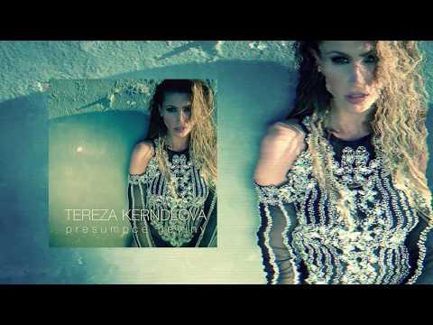 Tereza Kerndlová - Presumpce Neviny (Official Audio)
