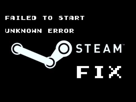 Failed to Start (Unknown Error) FIXED