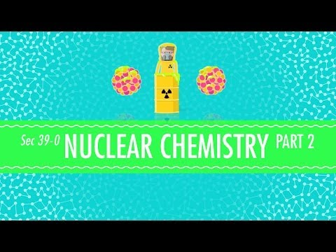 Nuclear Chemistry Part 2 - Fusion and Fission: Crash Course Chemistry #39