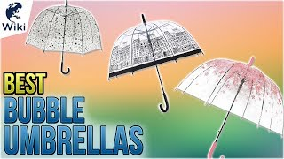8 Best Bubble Umbrellas 2018