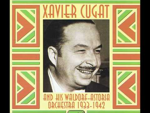 Adios Muchachos (Xavier Cugat & His Orchestra)