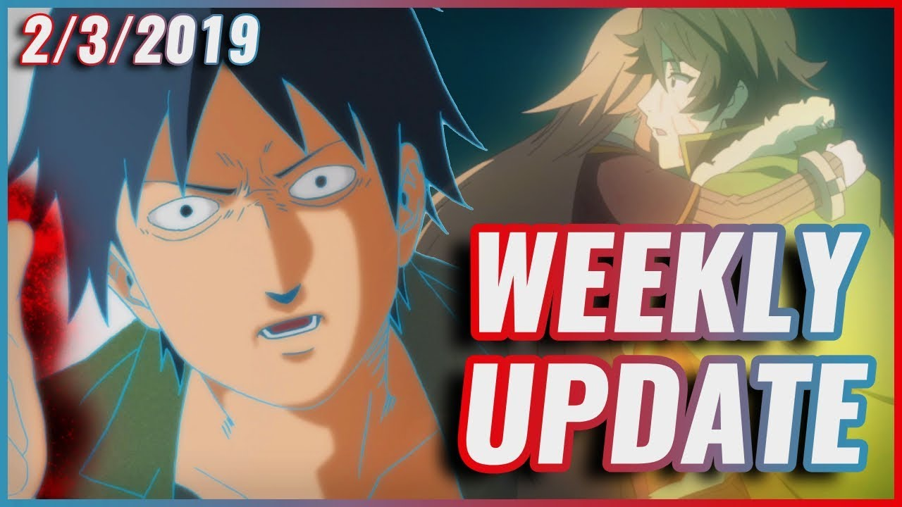 Episode 4 of Mob Psycho 100 II and The Rising of the Shield Hero! | WEEKLY ANIME UPDATE - 2/3/2019