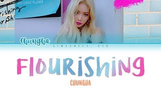 CHUNGHA -FLOURISHING color coded lyrics 가사 | ENG