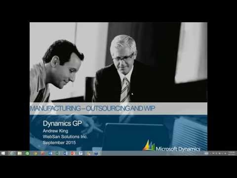 Microsoft Dynamics GP Manufacturing Series Part 6: Outsourcing and Work in Process