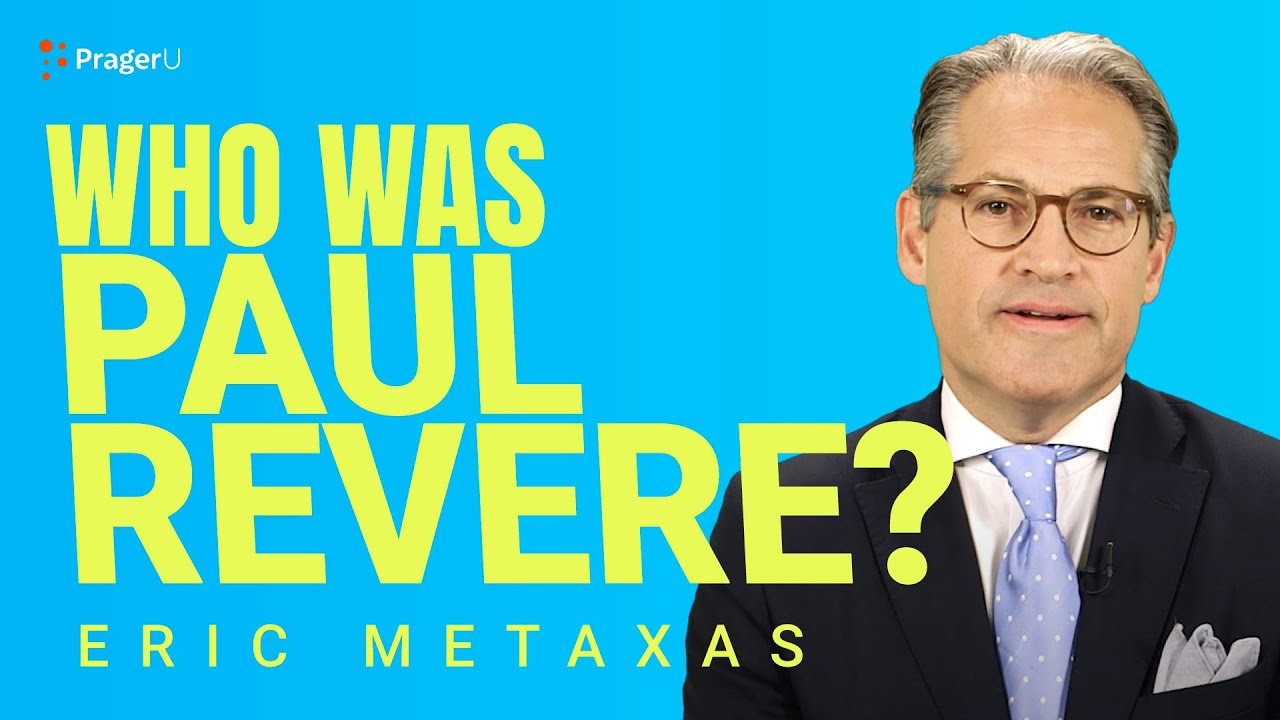 who was paul revere and why should you care youtube