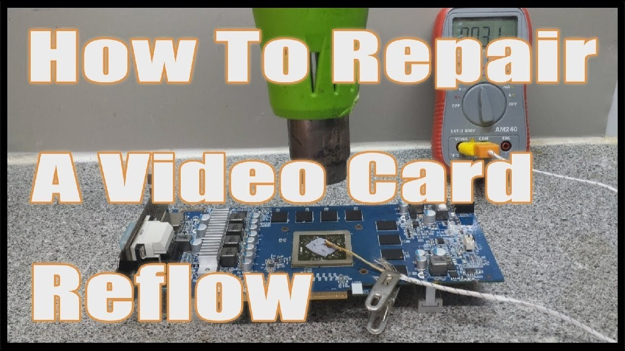 How To Fix Your Dead Graphics Card - Reflow - Black Screen Artifacts Repair