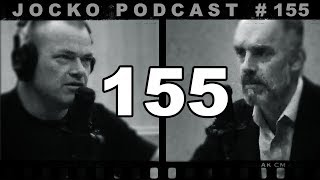 Jocko Podcast 155 w/ Jordan Peterson: Jordan Peterson and Jocko VS. Evil. The Gulag