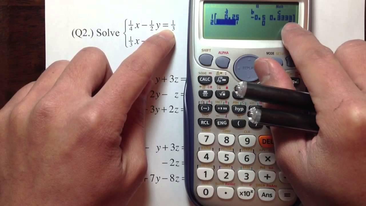 Casio fx-115ES (plus)] Solving System of Equations, EIT, FE exam ...