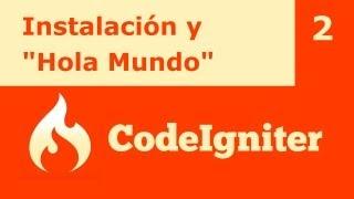 "Tutorial CodeIgniter 2: Instalar y ""Hola Mundo"""