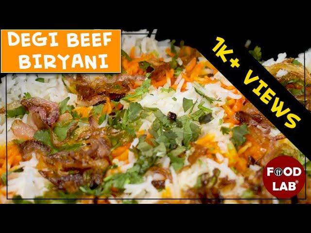 Degi Beef Biryani Recipe | Beef Biryani Recipe | Food Lab