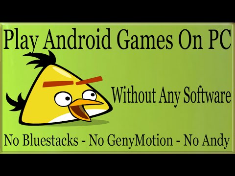 How To Play Android Games On PC Without Any Software/Bluestacks