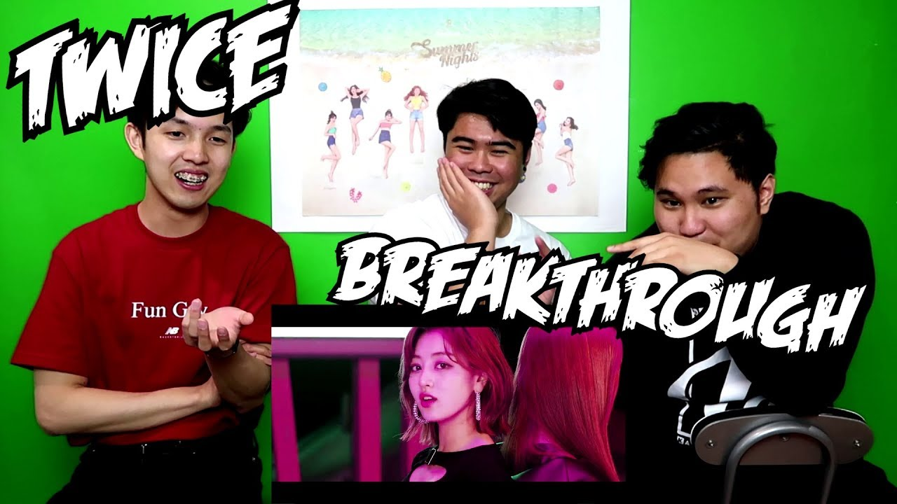 TWICE - BREAKTHROUGH MV REACTION (FUNNY FANBOYS)
