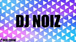 Where Could You Be X My Sweet Island Lady (DJ NOIZ REMIX)