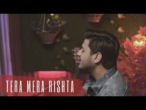 tera-mera-rishta-(unplugged)---amit-thapliyal-(cover-song)-hindi-songs-2019