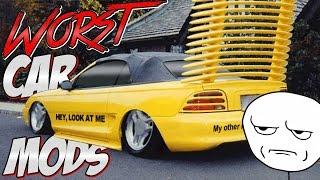 Top 6 Worst Car Mods!