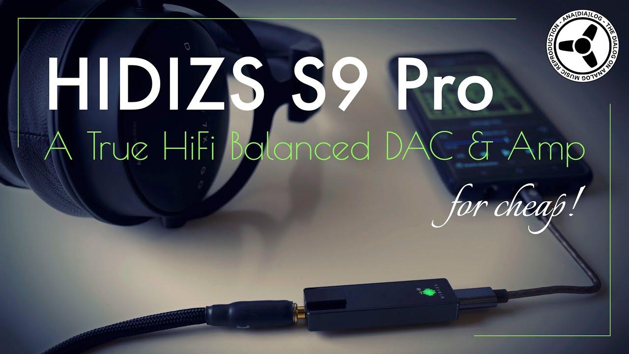 Hidizs S9 Pro: A true hifi balanced DAC & amp for cheap!