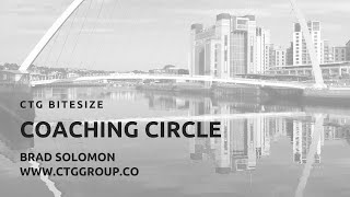 CTG Group Bitesize Coaching Circle