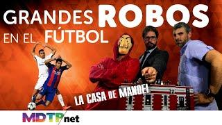 Grandes ROBOS en el Fútbol