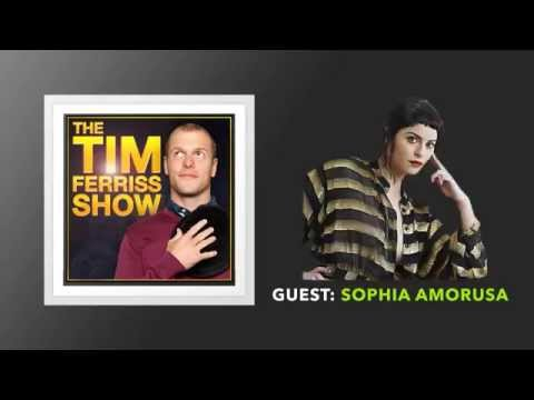 Sophia Amorusa Interview (Full Episode) | The Tim Ferriss Show (Podcast)