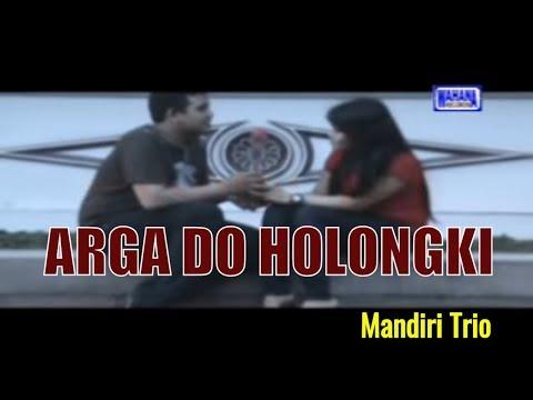 Mandiri Trio - Arga Do Holong Hi