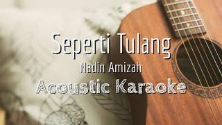 Seperti Tulang - Nadin Amizah - Acoustic Karaoke