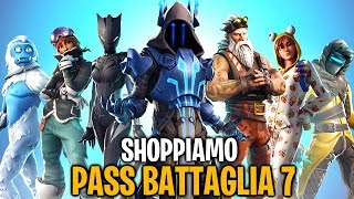 LET'S SHOP THE BATTLE PASS 7! EPIC TROPPO! FINALLY NEW SEASON! Fortnite By FortuTheGamer