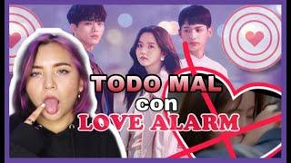TODO MAL CON LOVE ALARM ! Ella no te ama || Akira Lau