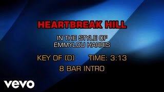 Emmylou Harris - Heartbreak Hill (Karaoke)