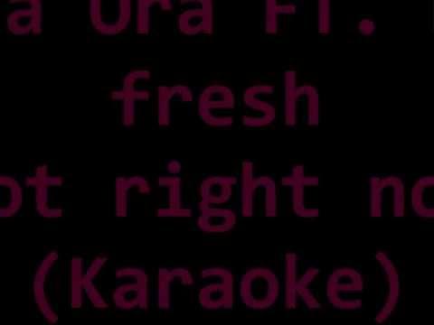 Rita ora ft. DJ Fresh Hot right now karaoke wmv