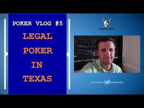 Poker Vlog #5 - LEGAL POKER IN TEXAS