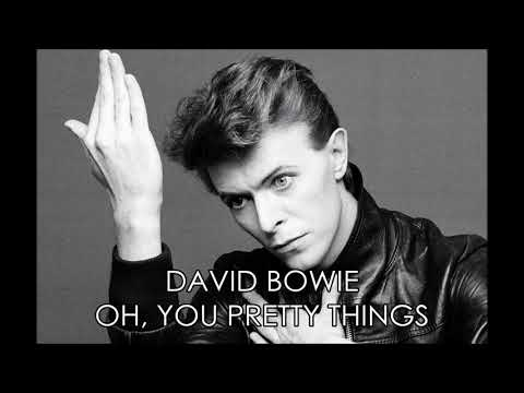 David Bowie - Oh! You Pretty Things HQ AUDIO