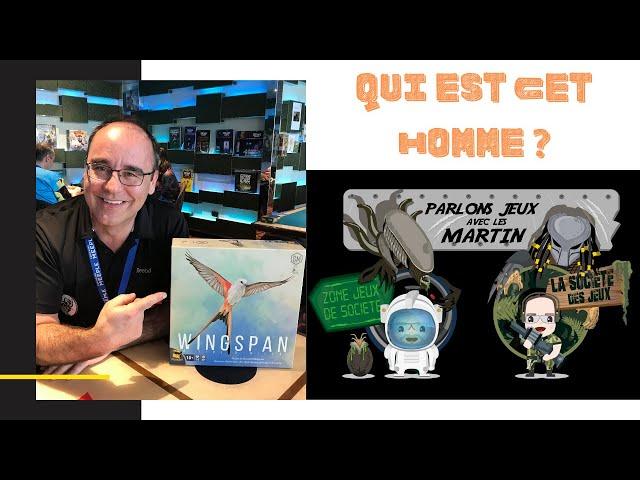 Parlons jeux avec les Martin - Épisode 9 (Il est temps de connaître Martin Montreuil !)
