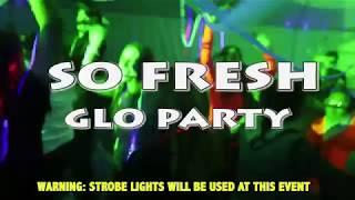 Video SoFresh Glo Party - 2017 download MP3, 3GP, MP4, WEBM, AVI, FLV November 2018