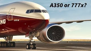 Is the A350 or 777x better for Airlines?