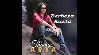 Thomas Arya - Berbeza Kasta