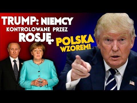 Trump: Niemcy całkowicie kontrolowane przez Rosję. Polska wzorem! K&Ch NA ŻYWO IPPTV 11.07.2018