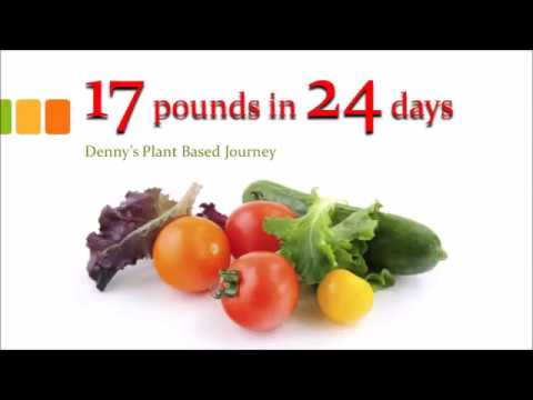 17 lbs in 24 days WFPB