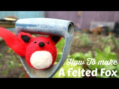 How to make a felted Fox  (using the Hobby Craft felting kit) 🦊